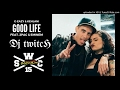Download G-Eazy & Kehlani - Good Life (Dj Twitch Remix)(Feat. 2Pac & Eminem) MP3 song and Music Video