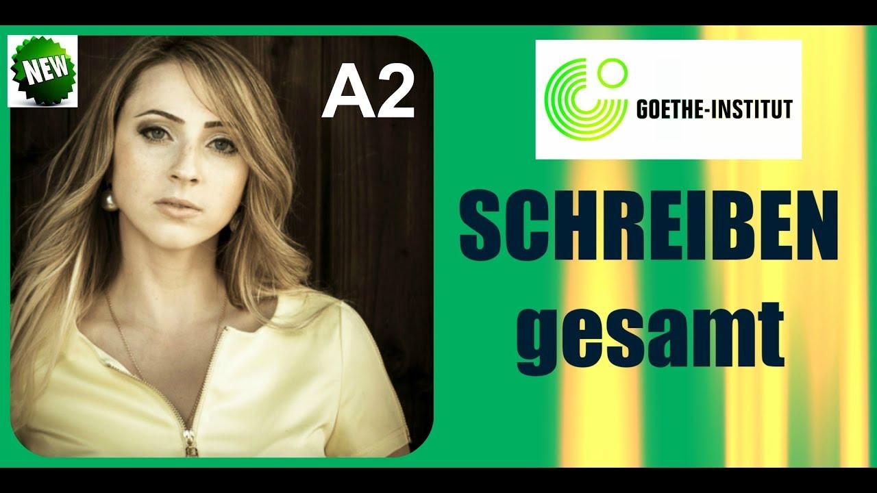 Goethe Institut A2 Schreiben Teil 12 Youtube