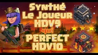 Synthétique - Le Joueur  HDV9 qui RASE les HDV10 MAX Défenses | TH10 Perfect by TH9