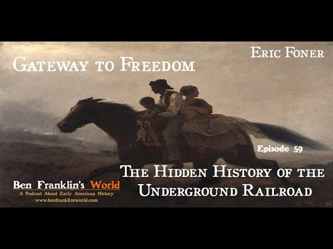 059 Gateway to Freedom: The Hidden History of the Underground Railroad