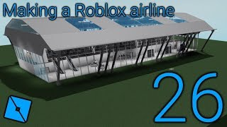 Making a Roblox airline: Episode 26 - A LOT OF IMPORTANT ANNOUNCEMENTS! New airport? Broken A320