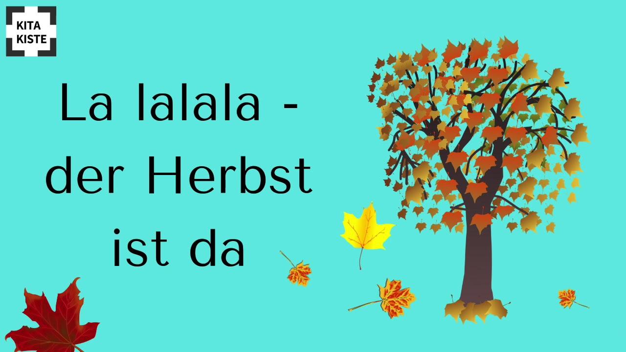 Kinder Lieder Im Herbst Kinderlieder Für Kita Krippe