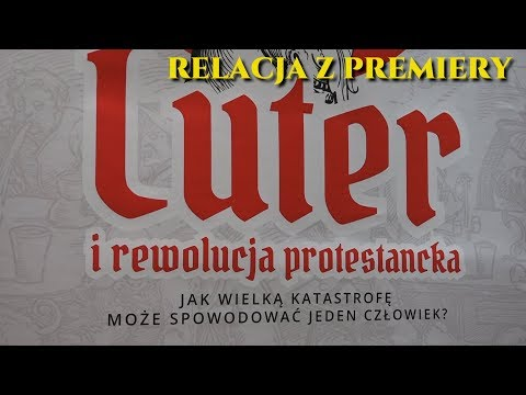 Grzegorz Braun - Luter i rewolucja protestancka - relacja z Wrocławia