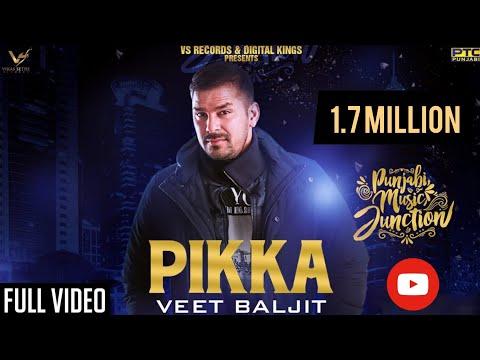Pikka   Veet Baljit   Latest Punjabi Song 2018   VS Records thumbnail