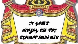 deejay Sir Ta2 - Summer Ambi Mix