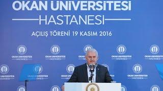 Başbakan Yıldırım, Okan Üniversitesi Hastanesi'nin Açılış Töreni'nde konuştu.