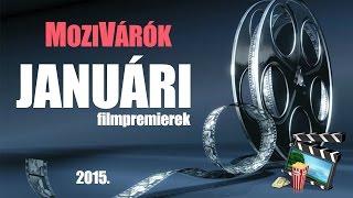 MoziVárók - JANUÁRI (2015) mozipremierek
