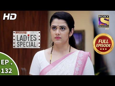 Ladies Special - Ep 132 - Full Episode - 29th May, 2019