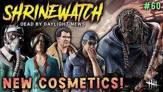 NEW COSMETICS! [#60] ShrineWatch & DBD News