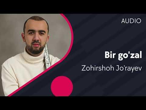 Zohirshoh Jo'rayev - Bir go'zal
