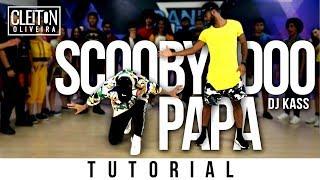 Scooby Doo Pa Pa - DJ Kass (TUTORIAL) Cleiton Oliveira / IG: @CLEITONRIOSWAG Video