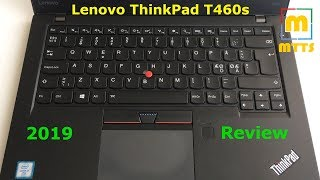 lenovo ThinkPad T460s - one of the best ultrabooks even in 2019?