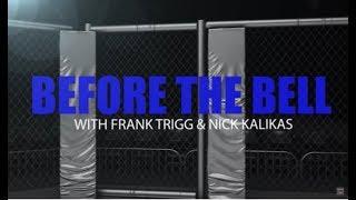 Before The Bell: UFC 214 w/ Frank Trigg & Nick Kalikas