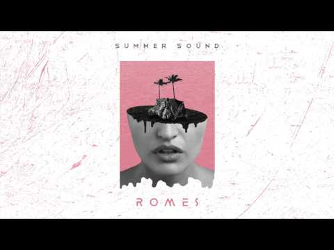 ROMES - Summer Sound (Official Audio)