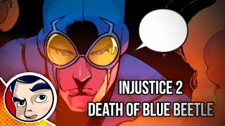 """Injustice 2 """"Death of Blue Beetle"""" - Complete Story"""