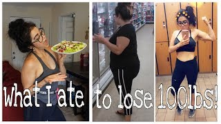 What I Ate To Lose 100 Pounds!