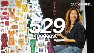 Freelance life as a Fashion Illustrator w/ The Lust List - 529 Podcast 013