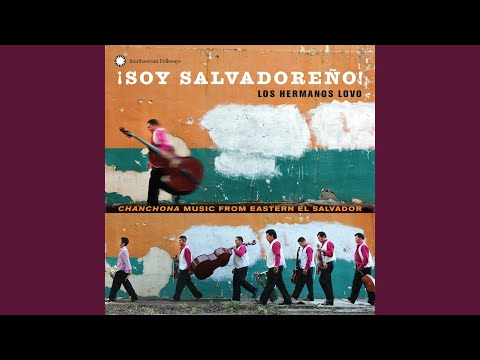 Soy Salvadoreño: Chanchona Music from Eastern El Salvador