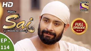 Mere Sai - Ep 114 - Full Episode - 5th March, 2018