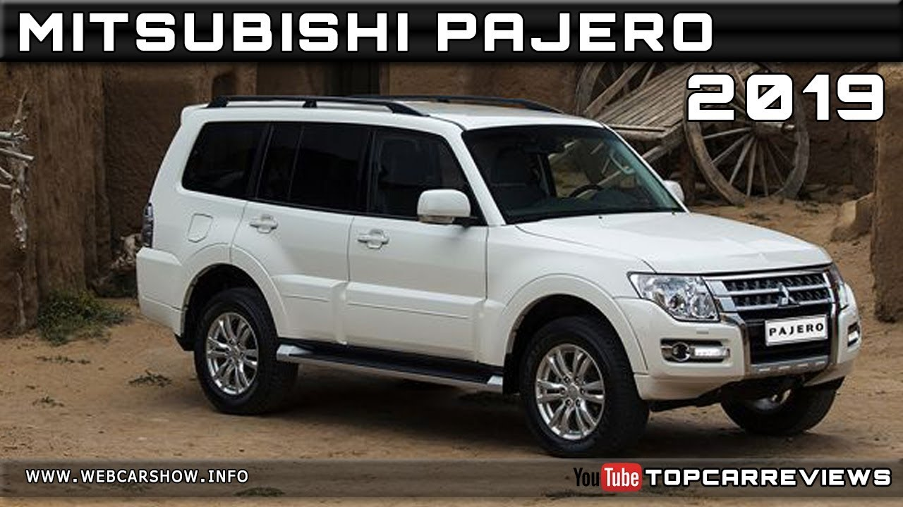 2019 MITSUBISHI PAJERO Review Rendered Price Specs Release ...