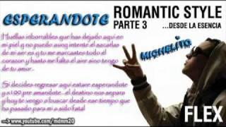 Esperandote - Nigga 'Flex' - ★Romantic Style 2011★