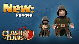Clash of Clans: Introducing the Ranger (UPDATE CONCEPT)