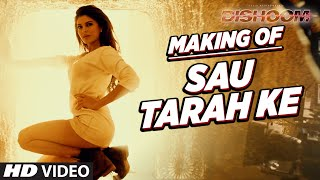 "Making of ""Sau Tarah Ke""  Song 