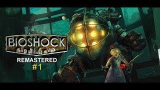 BioShock Remastered Part #1 //SAG_Raphi//