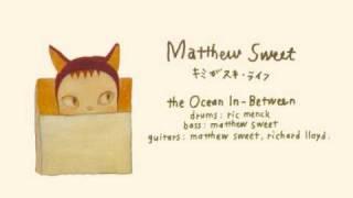 Matthew Sweet - The Ocean In-Between