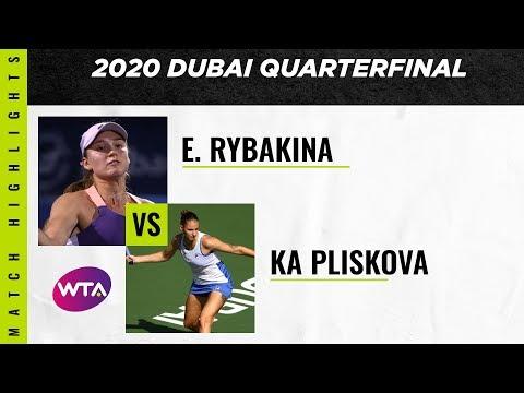 WTA Dubai quarter-finals | Karolina Pliskova vs. Elena Rybakina | Highlights