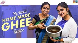 My Mom's Homemade Ghee Recipe    Naveena Vlogs    NAVEENA ** The Ultimate channel **
