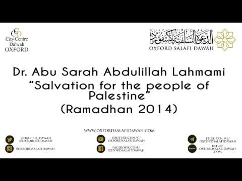 Dr Abdulillah Lahmami - Salvation for the people of Palestine (Last day of Ramadhan 2014)
