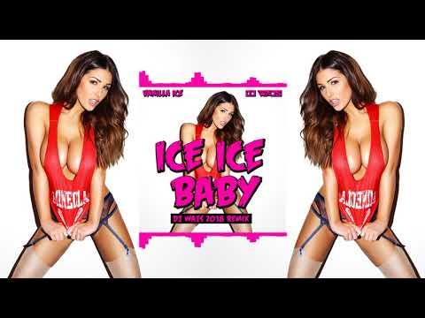 Vanilla Ice - Ice Ice Baby (DJ WAJS 2018 Remix)
