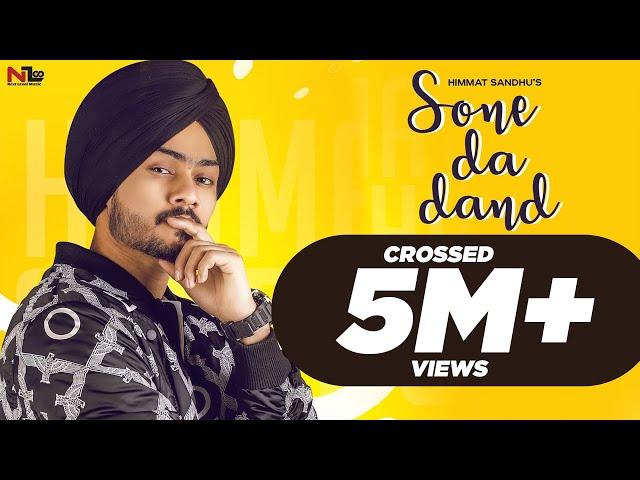 Sone Da Dand (Official Video) Himmat Sandhu   Preet Hundal   Gill Raunta   New Punjabi Songs 2019