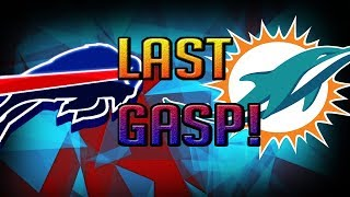 LAST CHANCE! MIAMI DOLPHINS VS BUFFALO BILLS PREVIEW!   | Miami dolphins Fan reaction  | @1KFLeXin