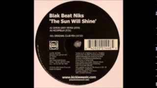 Blak Beat Niks - Sun Will Shine (Acapella)