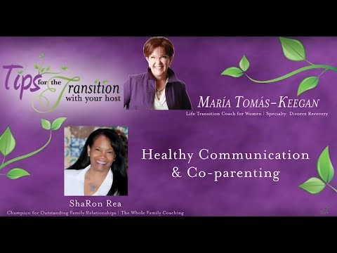 Tips for the Transition: Healthy Communication & Co-parenting with ShaRon Rea