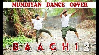 Mundiyan Song Dance Choreography | Baaghi 2 | Ravindranath R-Cube, Rohit Roi