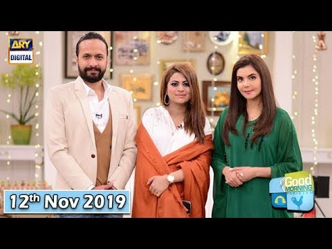 Good Morning Pakistan - Benita David & Ali Asghar - 12th November 2019 - ARY Digital Show