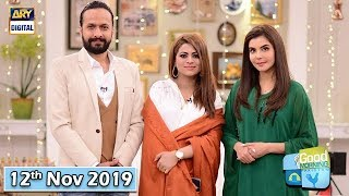 Good Morning Pakistan - Benita David & Ali Asghar - 12th November 2019 - ARY Digital Show