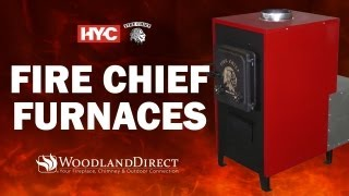 Fire Chief Wood Burning Furnaces
