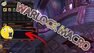 7.3.5 AFFLICTION WARLOCK MACRO! ( World of Warcraft )