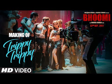 Making of Trippy Trippy Song | Bhoomi |Sunny Leone