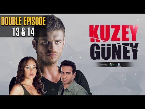 Kuzey Guney | Double Episode 13 - 14 | Turkish Drama | Kıvanç Tatlıtuğ | Öykü | Dramas Central