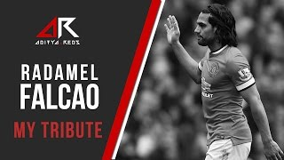 @FALCAO My Tribute by @aditya_reds