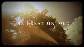 The Great Untold