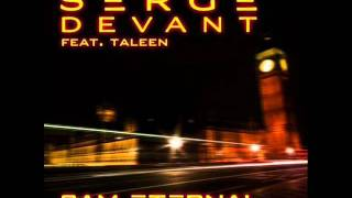 Serge Devant feat. Taleen - 3AM Eternal (Serge