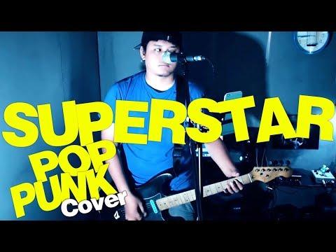 Free Download Superstar - Ardhito Pramono   Poppunk Cover By Mls99   Mp3 dan Mp4