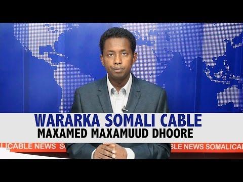 WARARKA SOMALI CABLE MAXAMED MAXAMUUD DHOORE 28 12 2016
