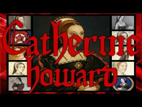 Catherine Howard fifth wife of Henry VIII (UPDATED)